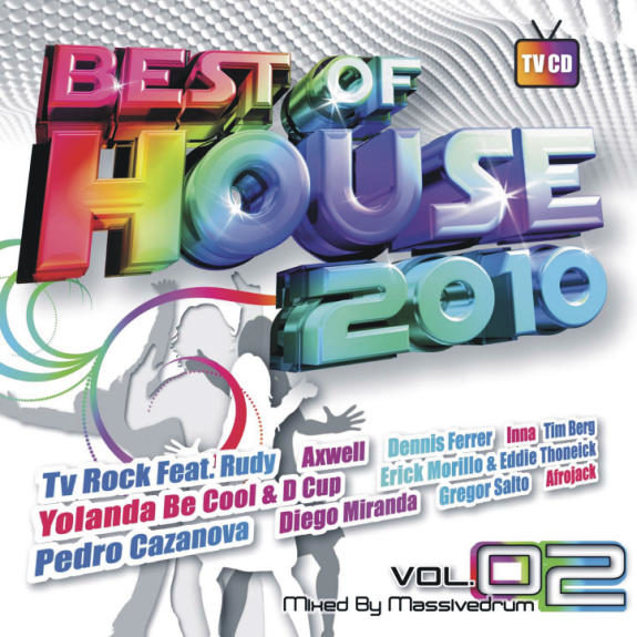 BEST OF HOUSE 2010 VOL.2 - Mixed by Massivedrum
