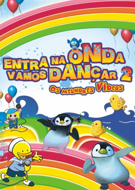 ENTRA NA ONDA - Vamos dançar (Os melhores videos) Vol.2