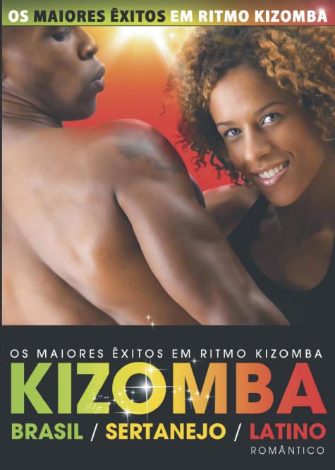 KIZOMBA - Brasil, Sertanejo e Latino Romântico DVD