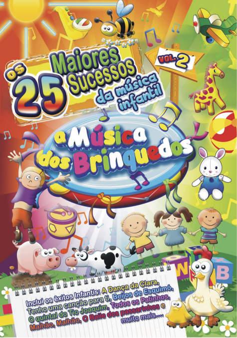 Os 25 maiores sucessos da música infantil Vol. 2