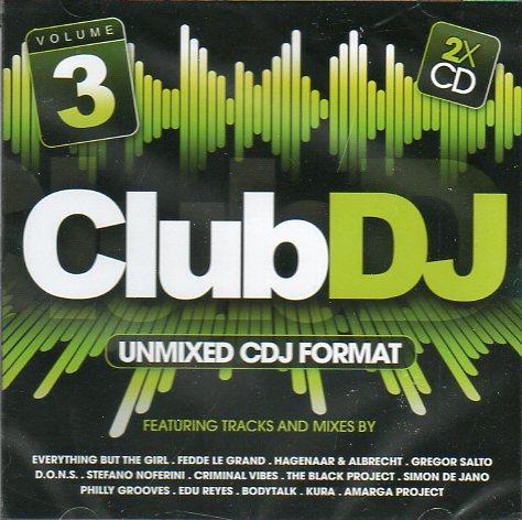 Club DJ 3 - Unmixed cdj format - cd duplo