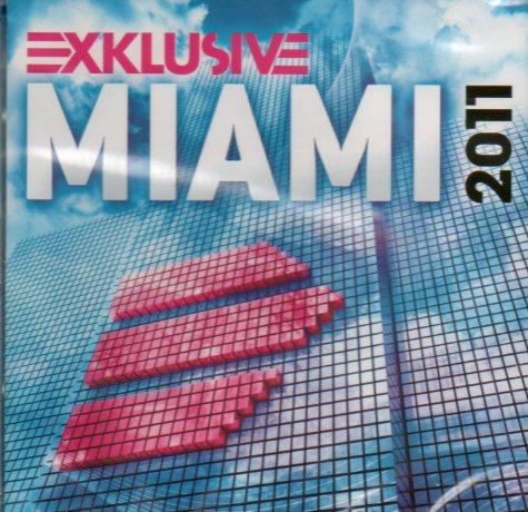 Exklusive Miami 2011