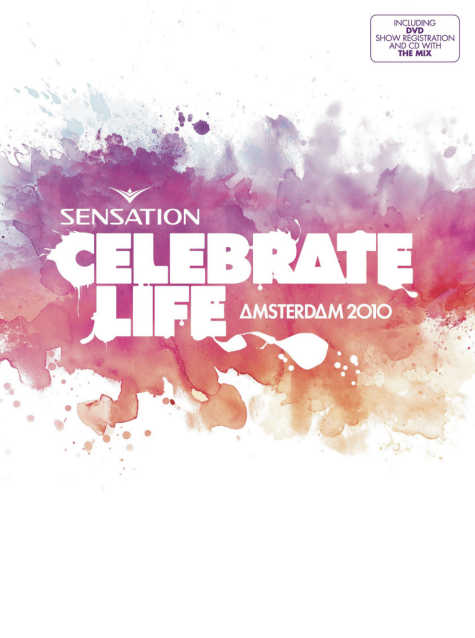 SENSATION CELEBRATE LIFE - Amsterdam 2010