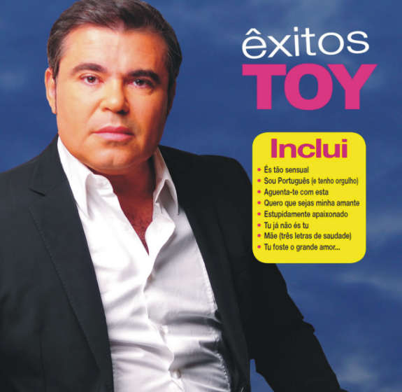 Toy - Êxitos