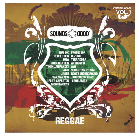 SOUNDS GOOD - REGGAE COMPILAÇÃO VOL.1