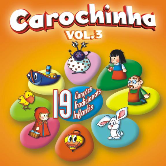 19 CANÇÕES TRADICIONAIS INFANTIS Vol. 3