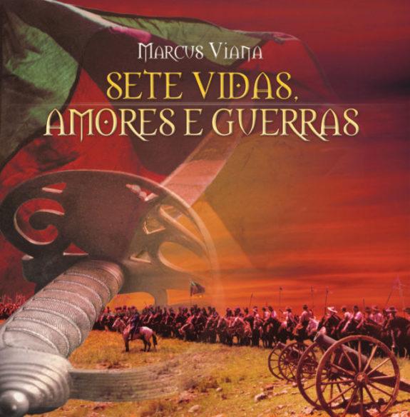 Sete Vidas, Amores e Guerras