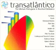 The Ultimate Portuguese & Brazilian Electronica