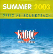 Kadoc Summer 2003 Official Soundtrack