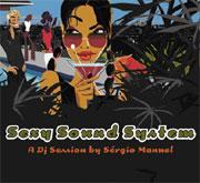 Sexy Sound System (A Dj Session by Sérgio Manuel)