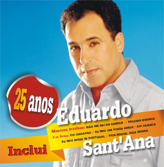 Eduardo SantAna 25 Anos