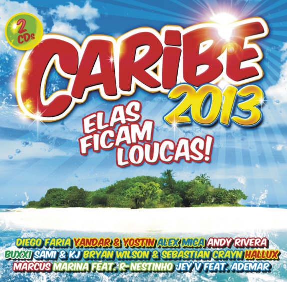Caribe 2013-Elas ficam loucas