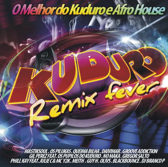 Kuduro Remix Fever