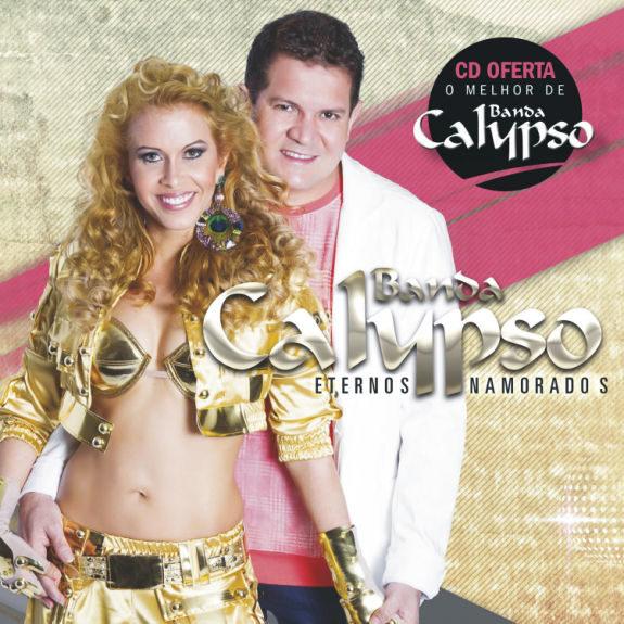 Eternos Namorados + O melhor da Banda Calypso