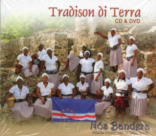 Nós Bandera-musica tradicional de Cabo Verde