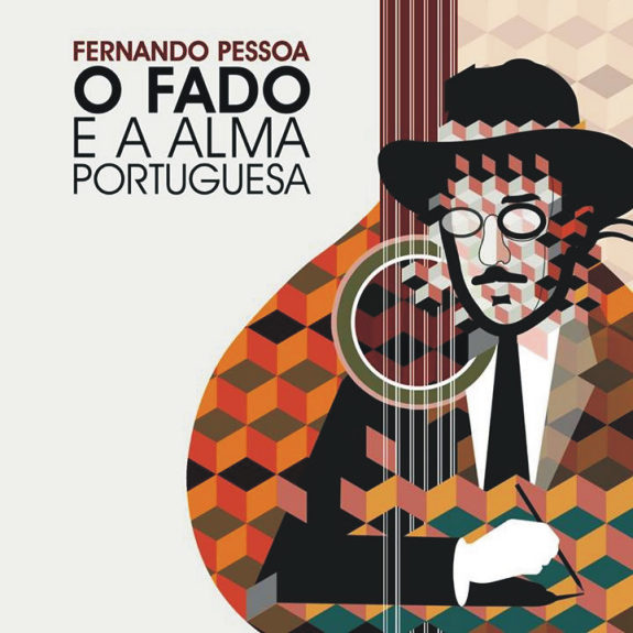 Fernando Pessoa - O Fado e a Alma Portuguesa