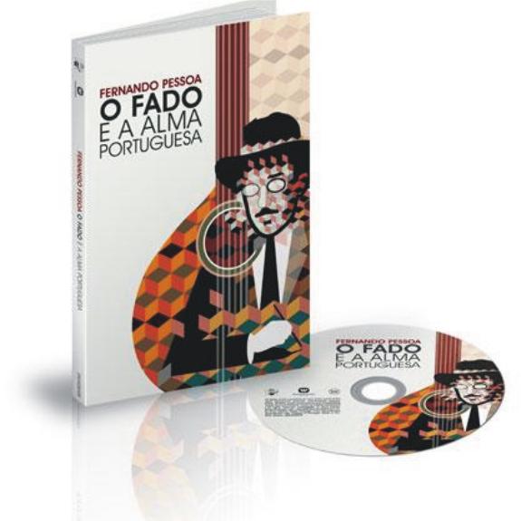 Fernando Pessoa –O Fado e a Alma Portuguesa (Deluxe Edition) CD + Livro