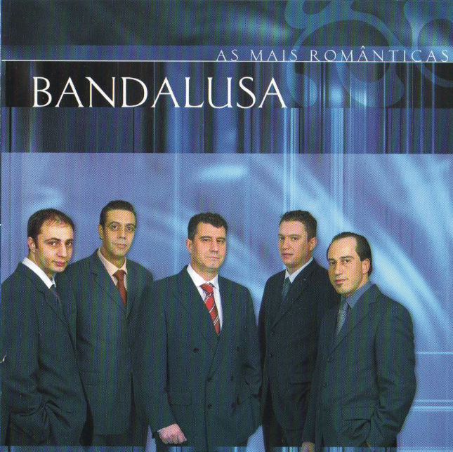 Bandalusa - As mais românticas